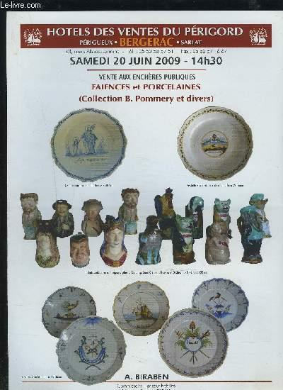 CATALOGUE DE VENTE AUX ENCHERES - SAMEDI 20 JUIN 2009 14H30 : FAIENCES ET PORCELAINES / COLLECTION B. POMMERY ET DIVERS.
