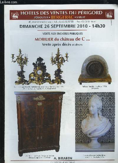 catalogue de vente aux encheres dimanche 26 septembre 2010 14h30 mobilier du chateau de c. Black Bedroom Furniture Sets. Home Design Ideas