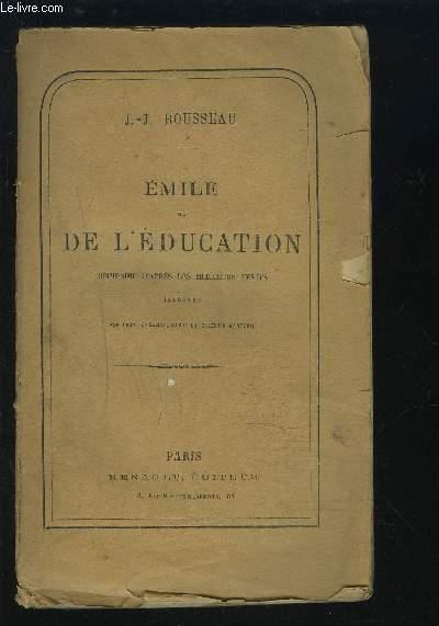 EMILE OU DE L'EDUCATION - REIMPRIME D'APRES LES MEILLEURS TEXTES.
