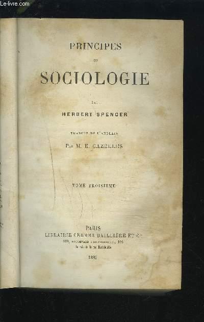 PRINCIPE DE SOCIOLOGIE - TOME TROISIEME.