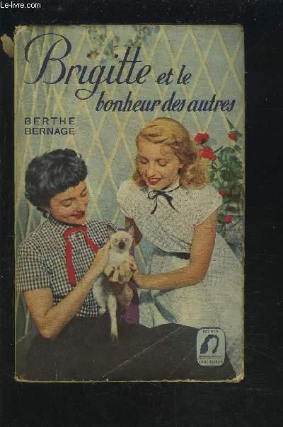 BRIGITTE ET LE BONHEUR DES AUTRES.
