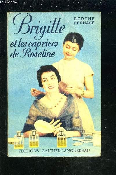 BRIGITTE ET LES CAPRICES DE ROSELINE.