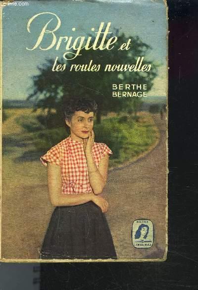 BRIGITTE ET LES ROUTES NOUVELLES / 3e Edition