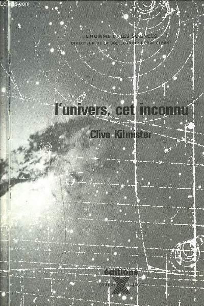 L'UNIVERS, CET INCONNU