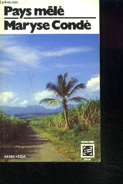 PAYS MELE SUIVI DE NANNA-YA - Collection monde noir poche