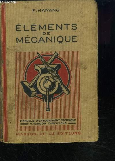 ELEMENTS DE MECANIQUE - Manuels d'enseignement techniques