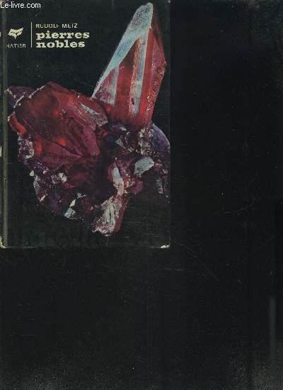 PIERRES NOBLES / Splendeur et enchantements des minéraux et des cristaux / COLLECTION COULEURS DE LA NATURE