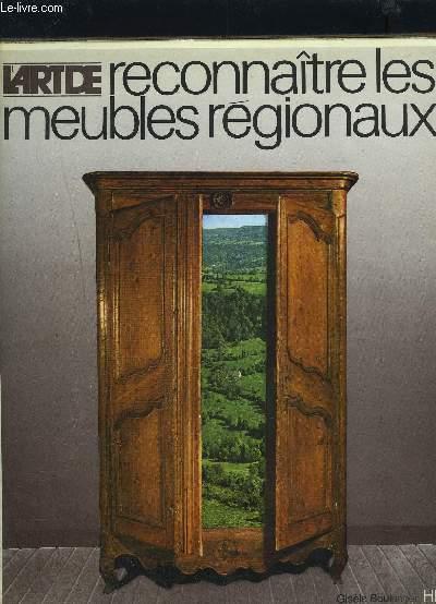 L'ART DE RECONNAITRE LES MEUBLES REGIONAUX