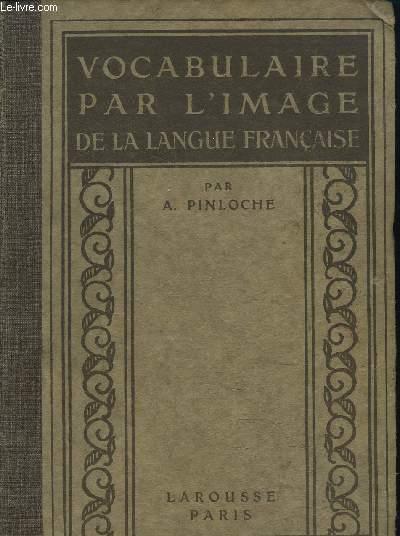 VOCABULAIRE PAR L'IMAGE DE LA LANGUE FRANCAISE - Collection polyglotte de vocabulaires par l'image