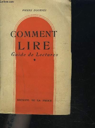 COMMENT LIRE - GUIDE DE LECTURE