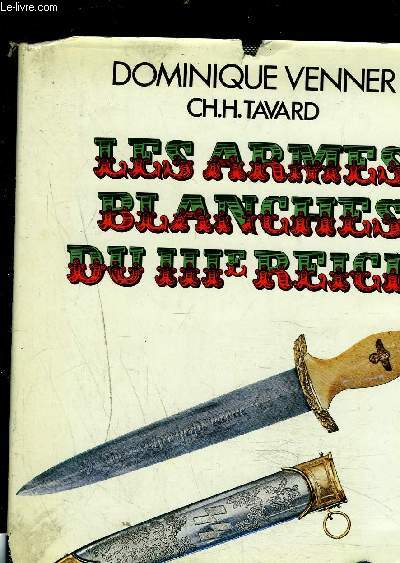 LES ARMES BLANCHES DU IIIe REICH
