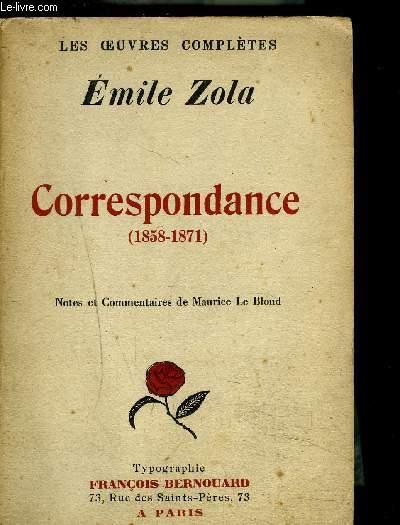 CORRESPONDANCE (1858-1871)