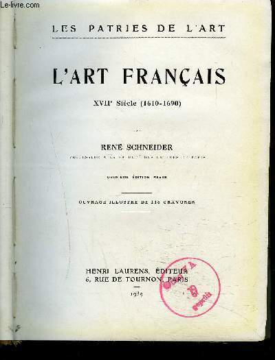L'ART FRANCAIS - XVIIe siècle (1610-1690) - 2ème édition