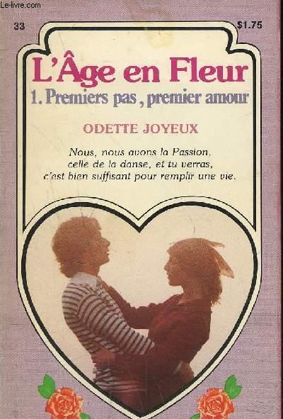 L'AGE EN FLEUR - PREMIERS PAS, PREMIER AMOUR - Collection des roses pour Annick
