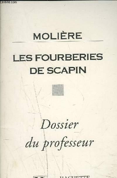 LES FOURBERIES DE SCAPIN - Dossier du professeur