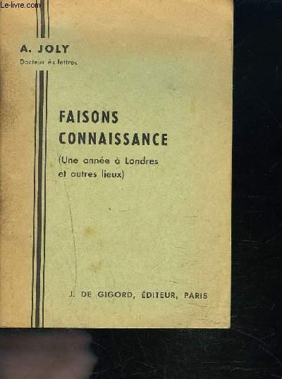 FAISONS CONNAISSANCE ( Une année à Londres et autres lieux) - 13e édition