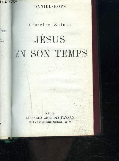 JESUS EN SON TEMPS - HISTOIRE SAINTE