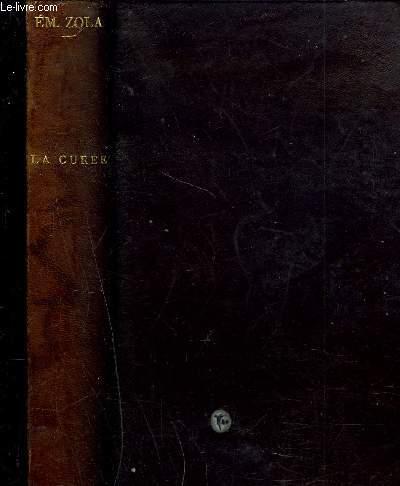 COLLECTION ROUGON-MACQUART : LA CUREE