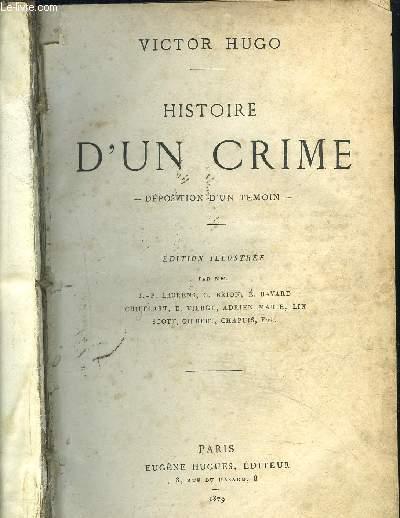 HISTOIRE D'UN CRIME - Déposition d'un témoin + NAPOLEON LE PETIT + L'ANNEE TERRIBLE