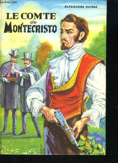 LE COMTE DE MONTECRISTO