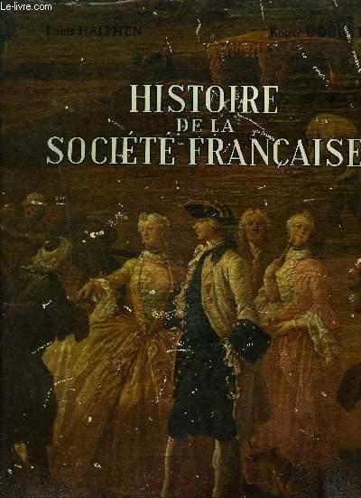 HISTOIRE DE LA SOCIETE FRANCAISE