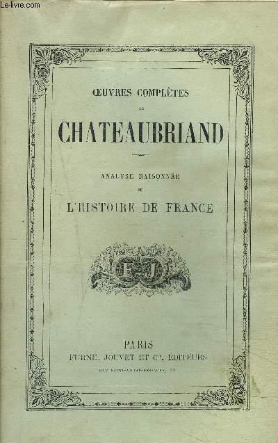 OEUVRES COMPLETES DE CHATEAUBRIAND - TOME 8 - ANALYSE RAISONNNEE DE L'HISTOIRE DE FRANCE .