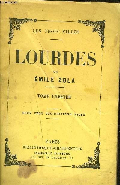 LOURDES - TOME 1.