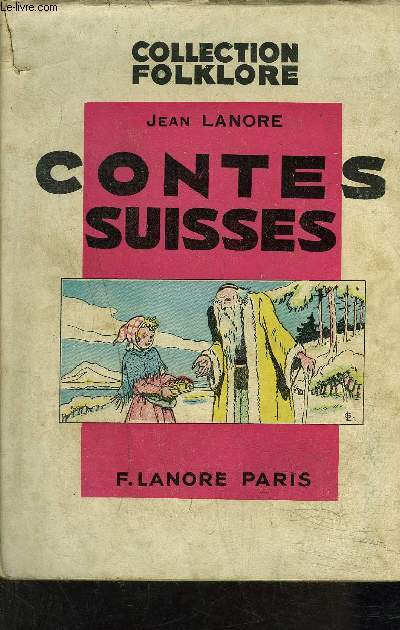 CONTES SUISSES - COLLECTION FOLKLORE.
