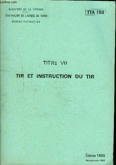 TIR ET INSTRUCTION DU TIR - TTA 150.