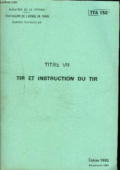 TIR ET INSTRUCTION DU TIR - TTA 150.
