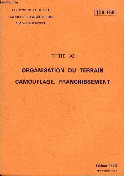 ORGANISATION DU TERRAIN CAMOUFLAGE FRANCHISSEMENT - TTA 150.