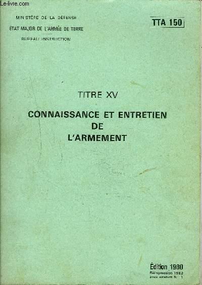 CONNAISSANCE ET ENTRETIEN DE L'ARMEMENT - TTA 150.