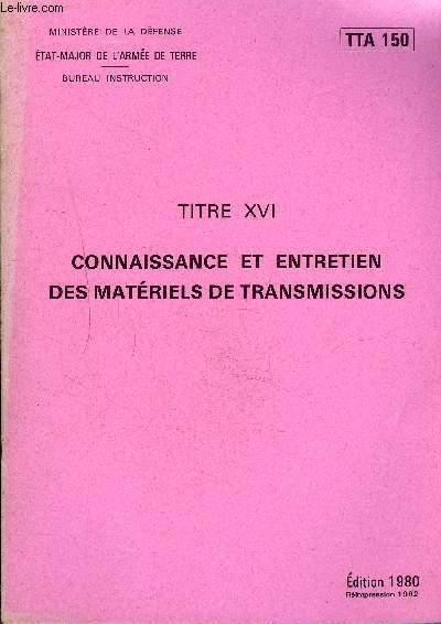 CONNAISSANCE ET ENTRETIEN DES MATERILES DE TRANSMISSIONS - TTA 150.