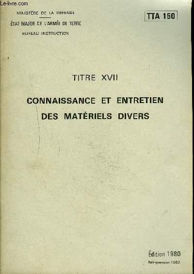 CONNAISSANCE ET ENTRETIEN DES MATERIELS DIVERS - TTA 150.