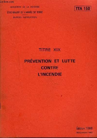 PREVENTION ET LUTTE CONTRE L'INCENDIE - TTA 150.