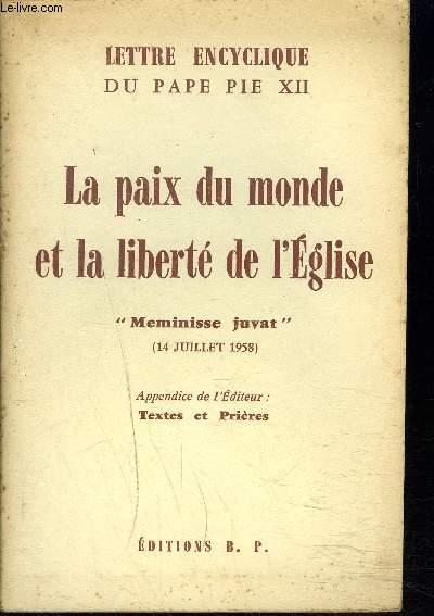 LETTRE ENCYCLIQUE DU PAPE PIE XII - LA PAIX DU MONDE ET LA LIBERTE DE L'EGLISE - MEMINISSE JUVAT 14 JUILLET 1958 .