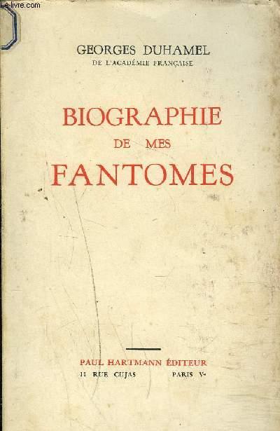 BIOGRAPHIE DE MES FANTOMES 1901-1906.
