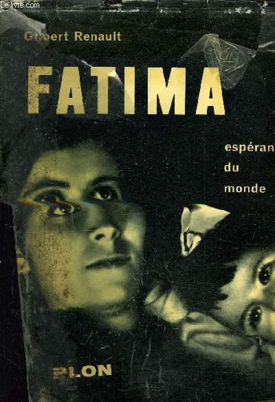 FATIMA - ESPERANCE DU MONDE.