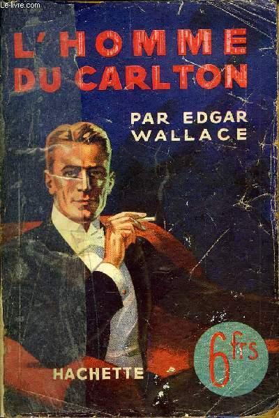 L'HOMME DU CARLTON.