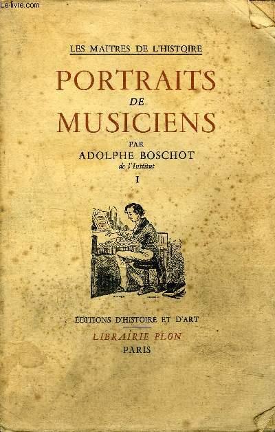 PORTRAITS DE MUSICIENS - TOME 1.