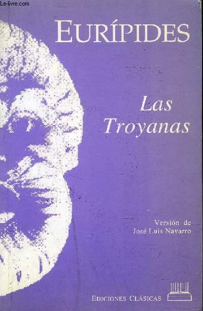 LAS TROYANAS - VERSION DE JOSE LUIS NAVARRO.