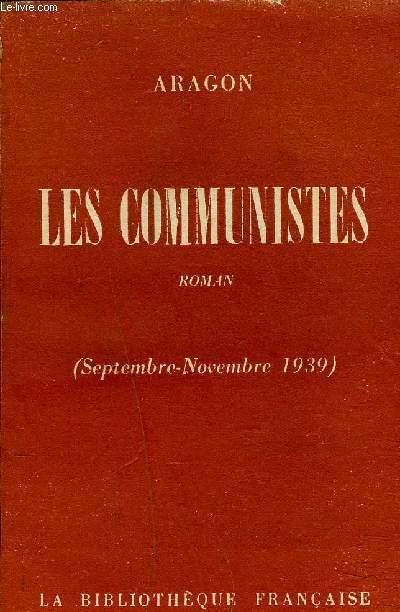 LES COMMUNISTES SEPTEMBRE NOVEMBRE 1939 - ROMAN.
