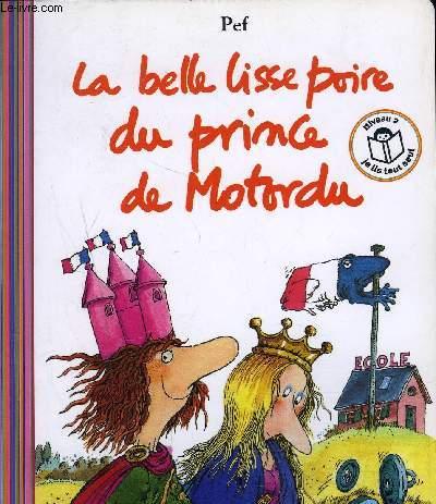 LA BELLE LISSE POIRE DU PRINCE DE MOTORDU.