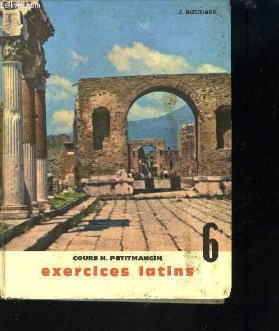 EXERCICES LATINS / NOTIONS GRAMMATICALES ET TEXTES - CLASSE DE 6EME