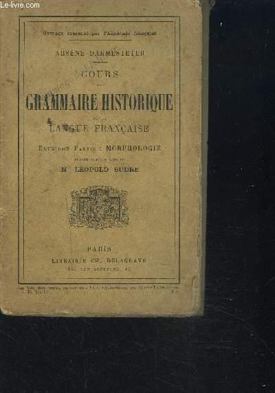 COURS DE GRAMMAIRE HISTORIQUE DE LA LANGUE FRANCAISE / 2eme partie : Morphologie
