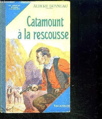 CATAMOUNT A LA RESCOUSSE