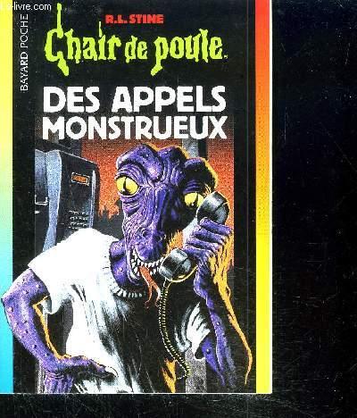 DES APPELS MONSTRUEUX / COLLECTION CHAIR DE POULE
