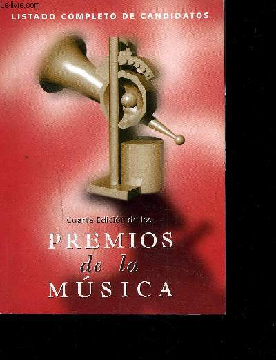 CUARTA EDICION DE LOS PREMIOS DE LA MUSICA