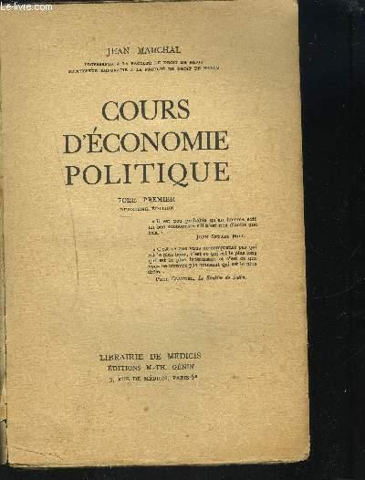 COURS D ECONOMIE POLITIQUE / TOME 1ER / 2EME EDITION