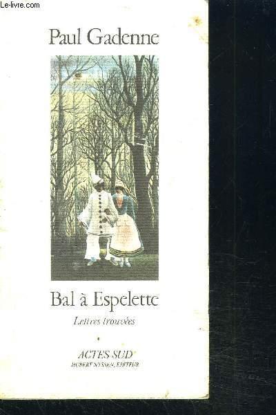 BAL A ESPELETTE - LETTRES TROUVEES